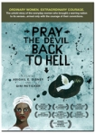 Pray the Devil DVD