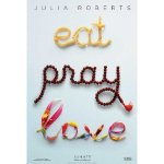 Eat Pray Love Movie Poster