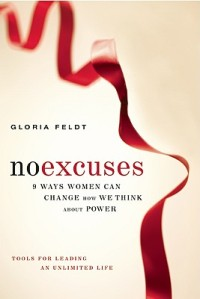 Gloria Feldt's No Excuses